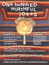 One Hundred Mirthful Jokes ebook by Ebenezer Jackson-Firefly