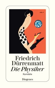 Die Physiker ebook by Friedrich Dürrenmatt