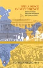 India Since Independence ebook by Bipan Chandra