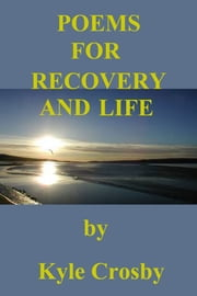 Poems for Recovery and Life