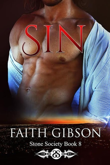 Sin - The Stone Society, #8 ebook by Faith Gibson