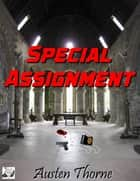 Special Assignment ebook by Austen Thorne