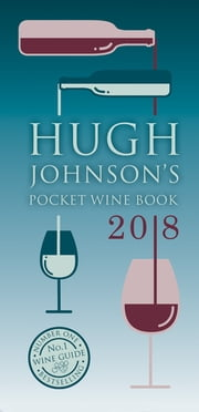 Hugh Johnson's Pocket Wine Book 2018 電子書 by Hugh Johnson