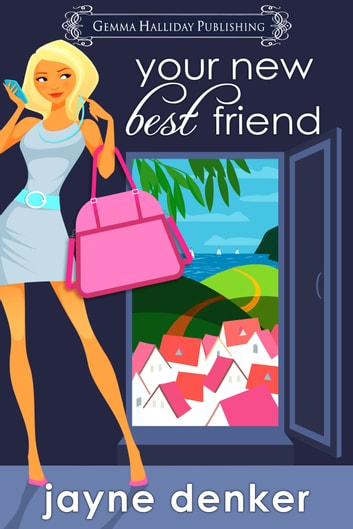 Your New Best Friend ebook by Jayne Denker