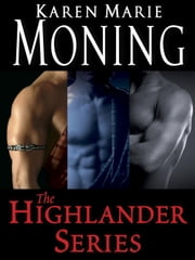 The Highlander Series 7-Book Bundle ebook by Karen Marie Moning