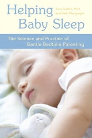 Helping Baby Sleep ebook by Anni Gethin,Beth Macgregor