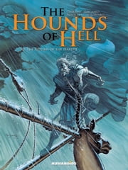 The Hounds of Hell #2 : The Return of the Harith - The Return of the Harith ebook by Philippe Thirault,Christian Højgaard,Drazen Kovacevic,Roman Surzhenko