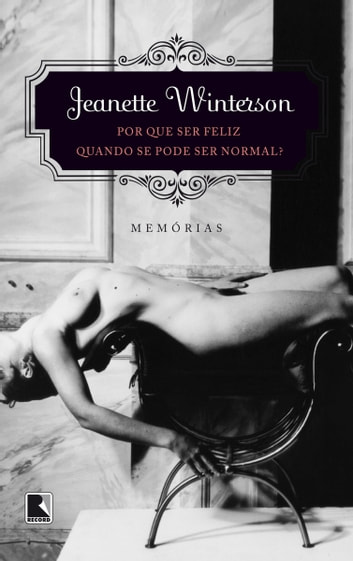 Por que ser feliz quando se pode ser normal ebook by Jeanette  Winterson