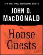 The House Guests ekitaplar by John D. MacDonald, Dean Koontz