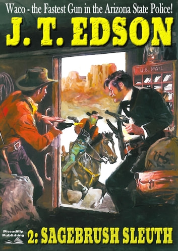 Waco 2: Sagebrush Sleuth ebook by J.T. Edson