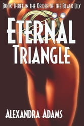 Eternal Triangle ebook by Alexandra Adams