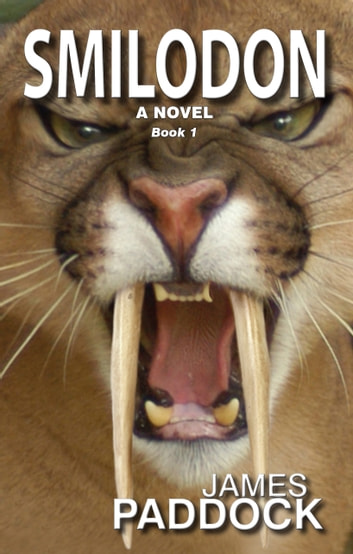 Smilodon ebook by James Paddock