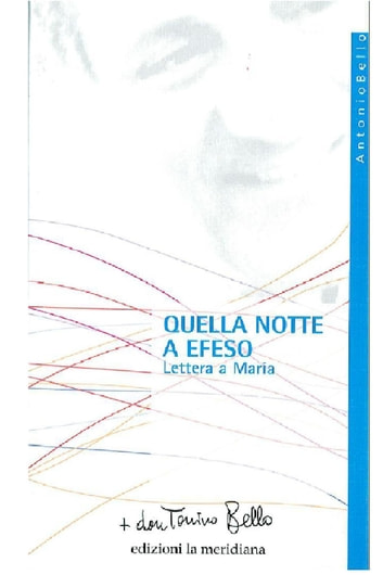 Quella notte a Efeso - Lettere a Maria ebook by don Tonino Bello