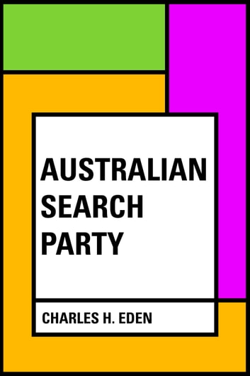 Australian Search Party ebook by Charles H. Eden