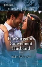 The Surgeon's Convenient Husband ebook by Amy Ruttan
