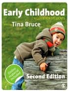Early Childhood ebook by Professor Tina Bruce