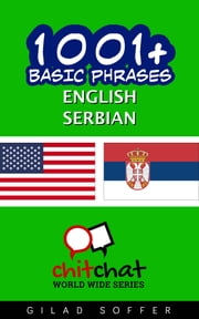 1001+ Basic Phrases English - Serbian ebook by Gilad Soffer