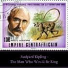Rudyard Kipling: The Man Who Would Be King audiobook by