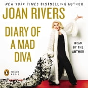 Diary of a Mad Diva audiobook by Joan Rivers