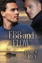 Ebb and Flow ebook by Andrew Grey