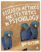 Research Methods and Statistics in Psychology ebook by S. Alexander Haslam, Craig McGarty