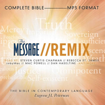 The Message Remix Bible - Complete Bible audiobook by Eugene H Peterson