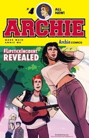 Archie (2015-) #4 ebook by Mark Waid,Annie Wu