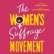 The Women's Suffrage Movement audiobook by