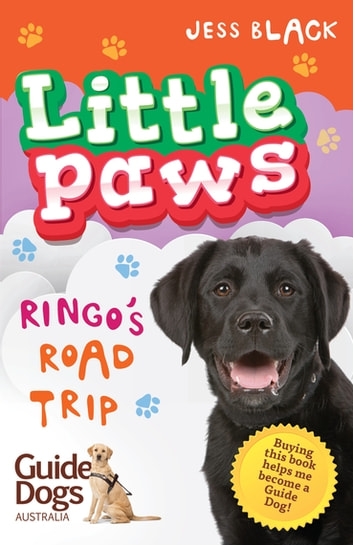 Little Paws 3: Ringo's Road Trip ebook by Jess Black