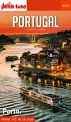 PORTUGAL 2018 Petit Futé ebook by Dominique Auzias, Jean-Paul Labourdette