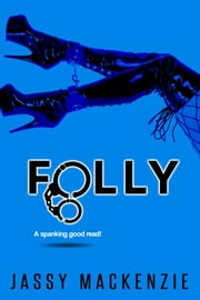 Folly ebook by Jassy Mackenzie