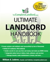 The CompleteLandlord.com Ultimate Landlord Handbook ebook by William A. Lederer