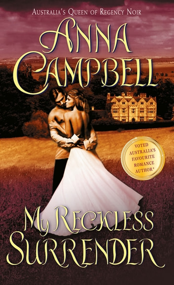 My Reckless Surrender ebook by Anna Campbell
