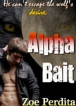 Alpha Bait (Russian Wolf Pack)