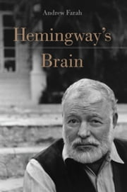 Hemingway's Brain ebook by Andrew Farah