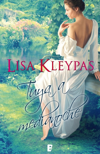 Tuya a medianoche (Serie Hathaways 1) eBook by Lisa Kleypas