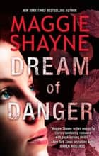 Dream Of Danger ebook by