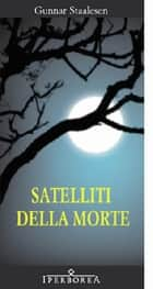 Satelliti della morte ebook by Gunnar Staalesen, D'Avino M. V.