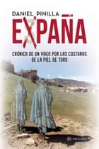 Expaña ebook by Daniel Pinilla