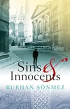 Sins & Innocents ebook by Burhan Sonmez