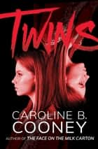 Twins ebook by Caroline B. Cooney