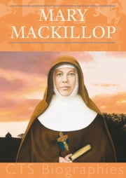 Mary MacKillop - A spiritual model for all ebook by E J Cuskelly, MSc