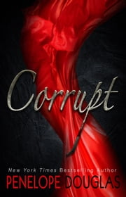 Corrupt ebook by Penelope Douglas
