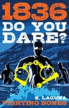 Do You Dare? Fighting Bones ebook by Sofie Laguna