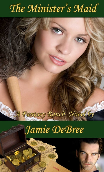 The Minister's Maid ebook by Jamie DeBree