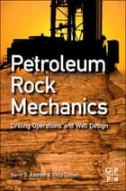Petroleum Rock Mechanics ebook by Bernt Aadnoy,Reza Looyeh