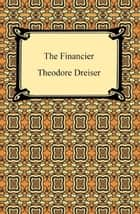 The Financier ebook by Theodore Dreiser
