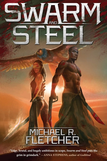 Swarm and Steel ebook by Michael R. Fletcher