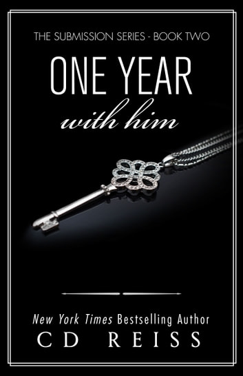 One Year With Him ebook by CD Reiss