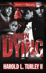 Born Dying ebook by Harold L. Turley II